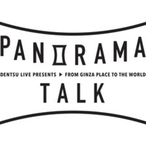GINZA PLACEイベントスペース&カフェ「common ginza」で 第1回「パノラマトーク」開催!