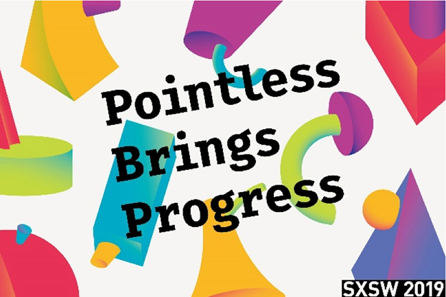 Pointless Brings Progress SXSW 2019